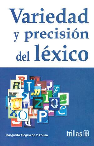 VARIEDAD Y PRECISION DEL LEXICO