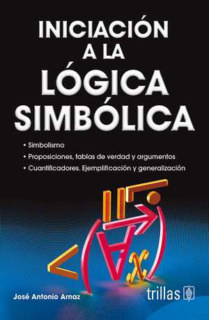 INICIACION A LA LOGICA SIMBOLICA