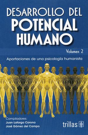 DESARROLLO DEL POTENCIAL HUMANO, VOL. 2