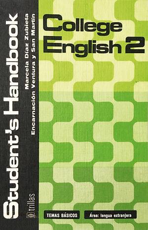 COLLEGE ENGLISH 2. STUDENT'S HANDBOOK