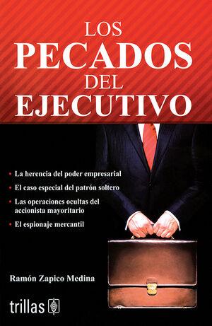 LOS PECADOS DEL EJECUTIVO