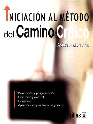 INICIACION AL METODO DEL CAMINO CRITICO