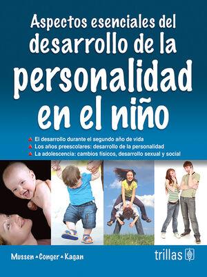 ASPECTOS ESENCIALES DEL DESARROLLO DE LA PERSONALIDAD EN EL NIÑO