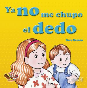 YA NO ME CHUPO EL DEDO