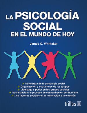 LA PSICOLOGIA SOCIAL EN EL MUNDO DE HOY