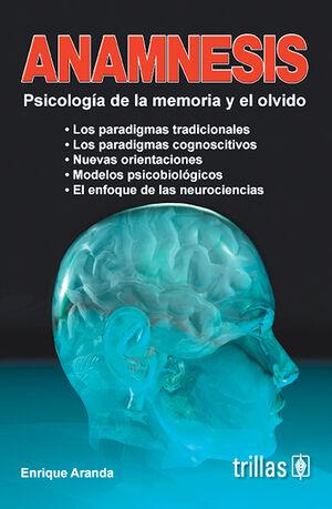 ANAMNESIS. PSICOLOGÍA DE LA MEMORIA Y EL OLVIDO