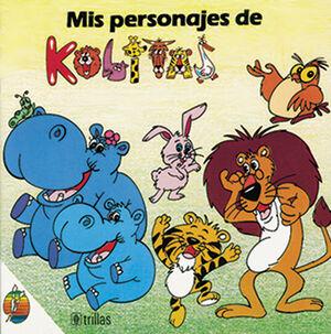 MIS PERSONAJES DE KOLITAS