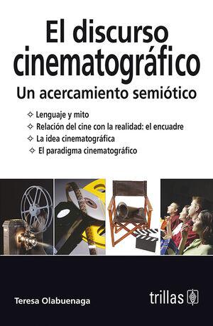EL DISCURSO CINEMATOGRAFICO