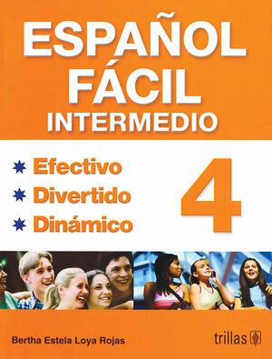 ESPAÑOL FACIL 4. INTERMEDIO
