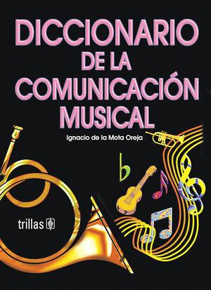 DICCIONARIO DE LA COMUNICACIÓN MUSICAL
