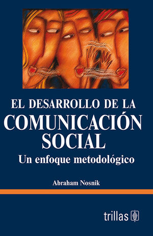 EL DESARROLLO DE LA COMUNICACION SOCIAL