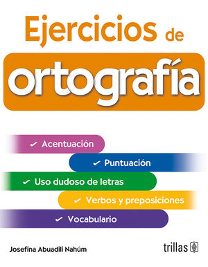 EJERCICIOS DE ORTOGRAFIA