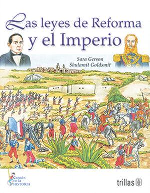 LAS LEYES DE REFORMA Y ELIMPERIO