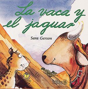 LA VACA Y EL JAGUAR