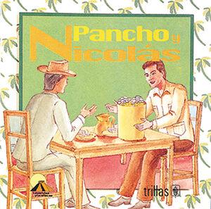 PANCHO Y NICOLÁS