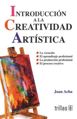 INTRODUCCION A LA CREATIVIDAD ARTISTICA
