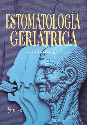 ESTOMATOLOGIA GERIATRICA