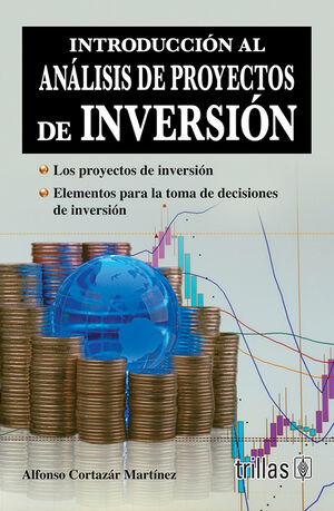 INTRODUCCION AL ANALISIS DE PROYECTOS DE INVERSION