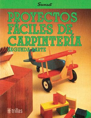 PROYECTOS FACILES DE CARPINTERIA, SEGUNDA PARTE