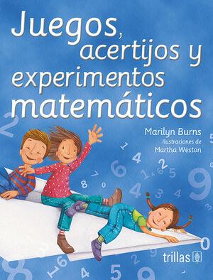 JUEGOS, ACERTIJOS Y EXPERIMENTOS MATEMATICOS
