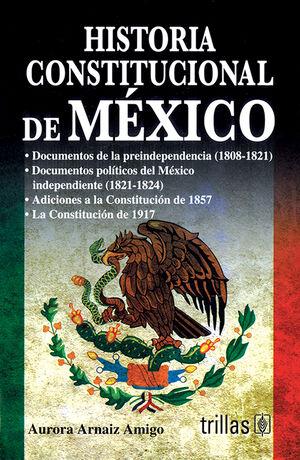 HISTORIA CONSTITUCIONAL DE MEXICO
