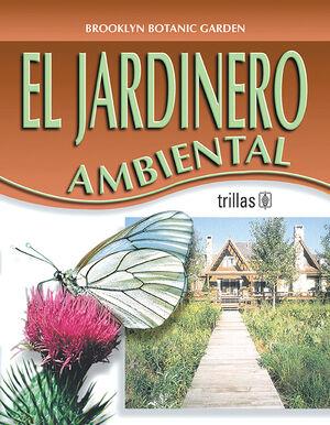 EL JARDINERO AMBIENTAL