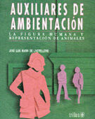 AUXILIARES DE AMBIENTACION: LA FIGURA HUMANA Y REPRESENTACION DE ANIMALES