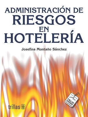 ADMINISTRACION DE RIESGOS EN HOTELERIA