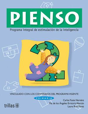 PIENSO 2. PROGRAMA INTEGRAL DE ESTIMULACION DE LA INTELIGENCIA