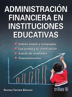 ADMINISTRACION FINANCIERA EN INSTITUCIONES EDUCATIVAS