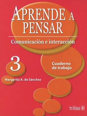APRENDE A PENSAR 3. CUADERNO DE TRABAJO