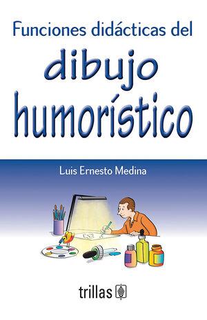 FUNCIONES DIDACTICAS DEL DIBUJO HUMORISTICO