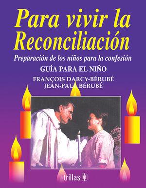 PARA VIVIR LA RECONCILIACIÓN