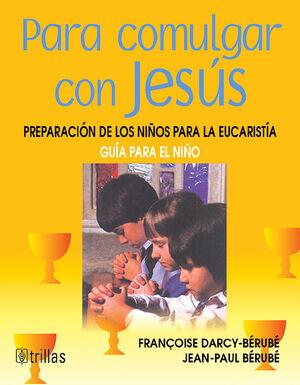 PARA COMULGAR CON JESÚS