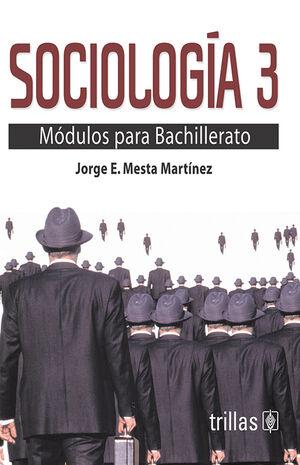 SOCIOLOGIA. MODULOS PARA BACHILLERATO 3