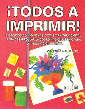 TODOS A IMPRIMIR! .