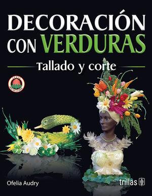 DECORACION CON VERDURAS