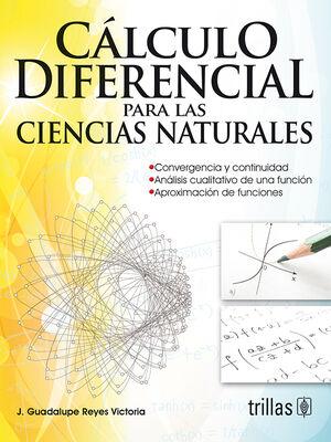 CALCULO DIFERENCIAL PARA LAS CIENCIAS NATURALES
