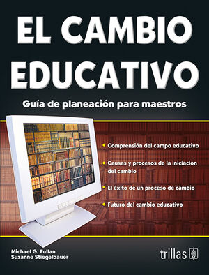 EL CAMBIO EDUCATIVO. GUIA DE PLANEACION PARA MAESTROS