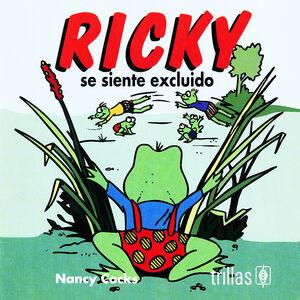 RICKY SE SIENTE EXCLUIDO