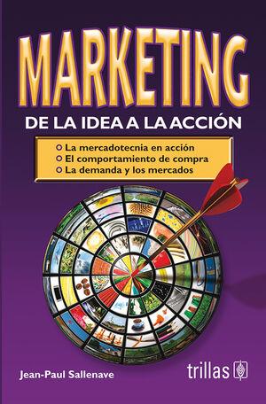 MARKETING: DE LA IDEA A LA ACCION