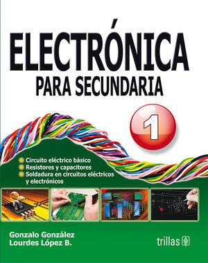 ELECTRONICA PARA SECUNDARIA 1