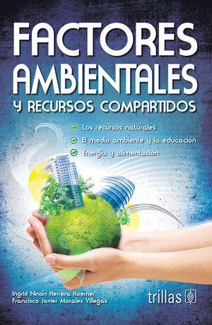 FACTORES AMBIENTALES Y RECURSOS COMPARTIDOS
