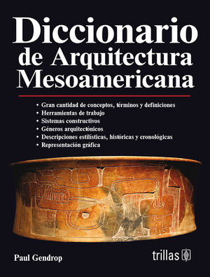 DICCIONARIO DE ARQUITECTURA MESOAMERICANA