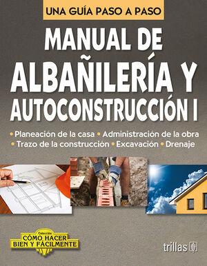 MANUAL DE ALBAÑILERIA Y AUTOCONSTRUCCION 1