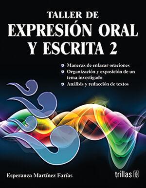 TALLER DE EXPRESION ORAL Y ESCRITA 2