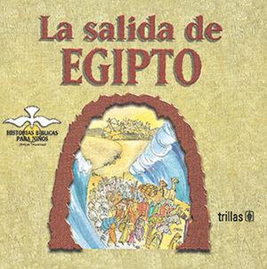 LA SALIDA DE EGIPTO