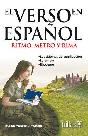 EL VERSO EN ESPAÑOL. RITMO, METRO Y RIMA