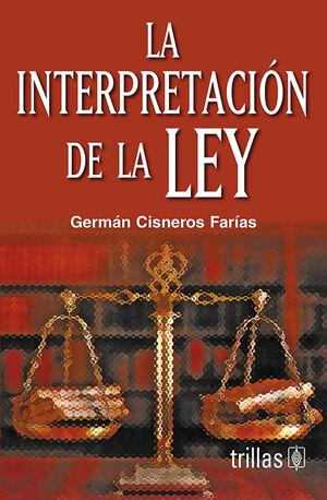 LA INTERPRETACION DE LA LEY
