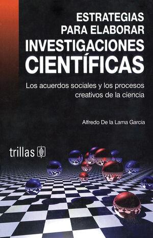 ESTRATEGIAS PARA ELABORAR INVESTIGACIONES CIENTIFICAS